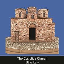 The Cattolica Church Stilo Italy (RUS)