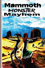 Mammoth Monster Mayhem Kindle Edition