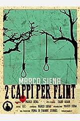Due Cappi per Flint Formato Kindle