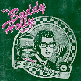 The Buddy Holly Story - The Musical - A Tribute !