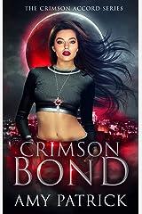 Crimson Bond: A Young Adult Vampire Romance (The Crimson Accord Series Book 3) Kindle Edition