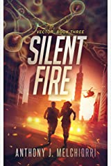 Silent Fire (Vector Book 3) Kindle Edition