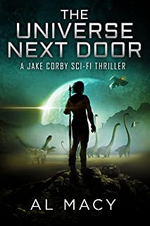 The Universe Next Door: A Jake Corby Sci-Fi Thriller (Jake Corby Series Book 3) (English Edition)