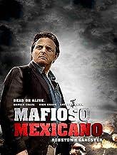 Mafioso Mexicano
