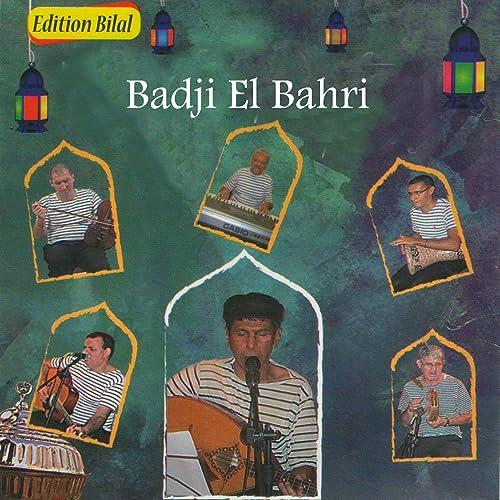 GRATUITEMENT BADJI BAHRI TÉLÉCHARGER EL ALBUM