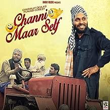 Channi Maar Self (Punjabi Comedy)