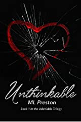 Unthinkable (Undeniable Book 1) Kindle Edition