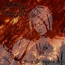Fiery the Angels Fell [Explicit]