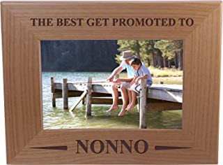 Only The Best Get Promoted Nonno - 4x6 Inch Wood Picture Frame - Great Gift for Father's Day, Birthday, or Christmas Gift for Dad, Grandpa, Grandfather, Papa, Husband