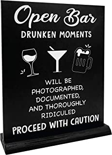 JennyGems Open Bar Sign | Drunken Moments Will Be Photographed Documented and Thoroughly..