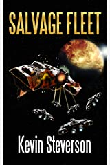 Salvage Fleet (The Salvage Title Trilogy Book 2) Kindle Edition