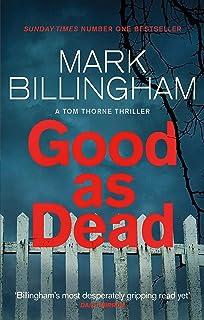 Good As Dead (Tom Thorne Novels Book 10) (English Edition)