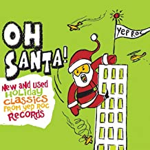 Oh Santa! New & Used Christmas Classics from Yep Roc