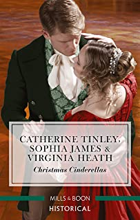 Christmas Cinderellas/Christmas with the Earl/Invitation to the Duke's Ball/A Midnight Mistletoe Kiss
