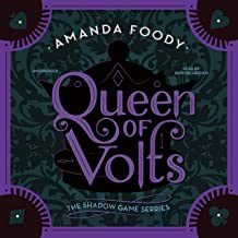 Queen of Volts: The Shadow Game Series, Book 3