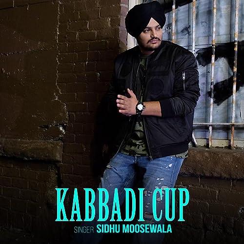 Kabbadi Cup by Sidhu Moose Wala on Amazon Music - Amazon com