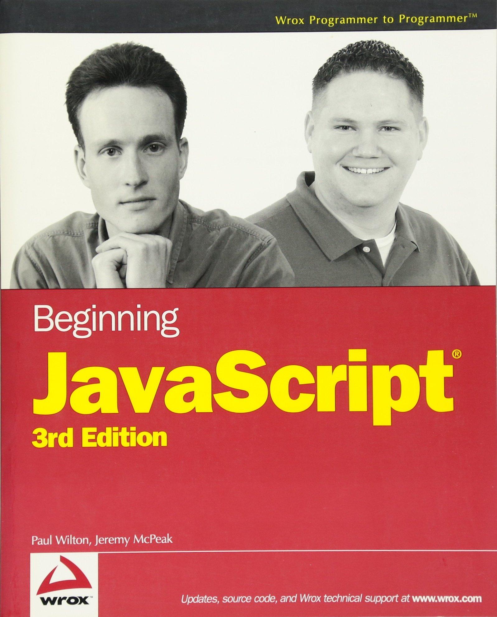 Beginning JavaScript, 3rd Edition (Programmer to Programmer)