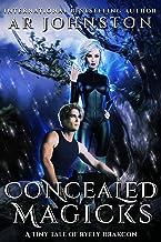 Concealed Magicks: Tiny Tale of Ryely Drakcon