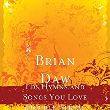 Lds Hymns and Songs You Love Double Album