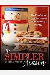 A Simpler Season Kindle Edition