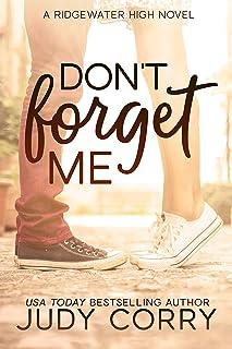 Don't Forget Me: A Best Friend's Sweet Romance (Ridgewater High Romance) (English Edition)
