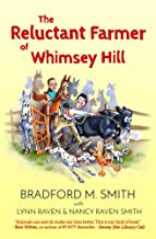 The Reluctant Farmer of Whimsey Hill