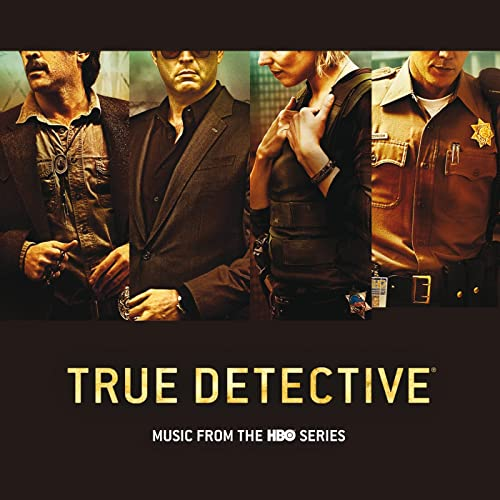True Detective (Music From The HBO Series) de Various artists en ...