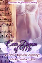 Ever Dream of Me: An Erotic Romance Anthology