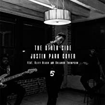 The Other Side (Sza & Justin Timberlake Cover) [feat. Cliff Beach & Orlando Thompson]