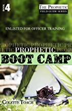 prophetic preparation and training