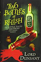 The Two Bottles of Relish: The Little Tales of Smethers and Other Stories