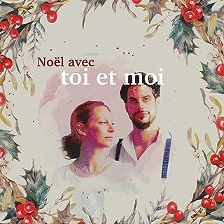 Noël avec toi et moi