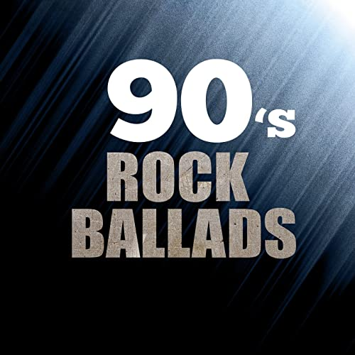 90s Rock Ballads By Various Artists On Amazon Music