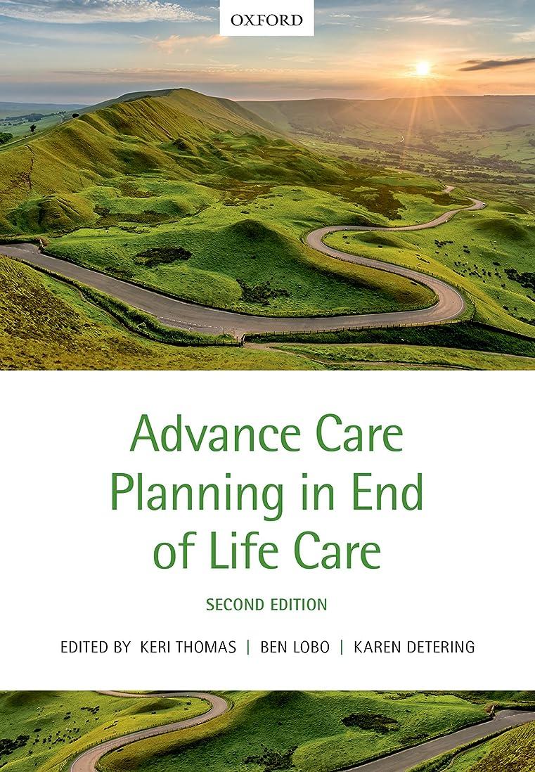 コロニアル主導権戦争Advance Care Planning in End of Life Care (English Edition)
