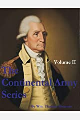 The Continental Army Series - VOLUME II Kindle Edition