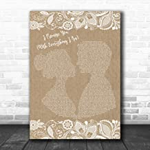 I Promise You (with Everything I Am) Burlap & Lace Song Lyric Quote Music Poster Gift Present Art Print