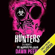 Hunters: A Morningstar Strain Novel