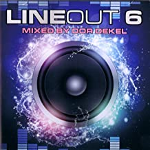 Line Out Vol.6 - The Best Club Trax Mixed by DJ Dor Dekel