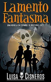 Lamento Fantasma: Una novela en español de misterio cozy (Zach Dane, detective de lo sobrenatural nº 1) (Spanish Edition)