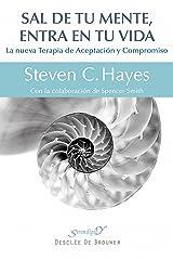 Sal de tu mente, entra en tu vida (Serendipity) (Spanish Edition) Format Kindle