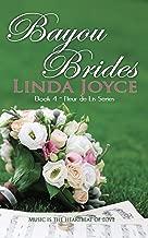Bayou Brides (Fleur de Lis Series Book 4)