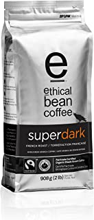 Ethical Bean Fair Trade Organic Coffee, Superdark French Roast, Whole Bean Coffee  - 2lb (907g) Bag