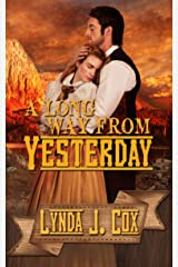A Long Way from Yesterday Kindle Edition