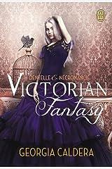 Victorian fantasy - Dentelle et Nécromancie Format Kindle