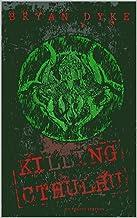 Killing Cthulhu: Ultimate Edition