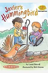 Javier's Hummingbird (Science Solves It! ®) Kindle Edition