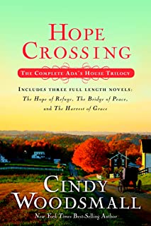 Hope Crossing: The Complete Ada's House Trilogy,