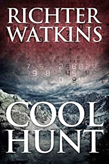 Cool Hunt: A Marco Cruz Novel (The Cool Series, Mystery, Action, Thriller Book 3)