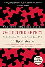 Best The Lucifer Effect: Understanding How Good People Turn Evil Reviews