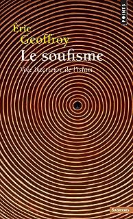 Soufisme. Voie Int'rieure de L'Islam(le) (French Edition)